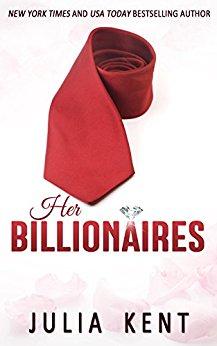 Her Billionaires - Julia Kent