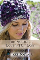 Love Is Not Lost - Nikki Bolvair
