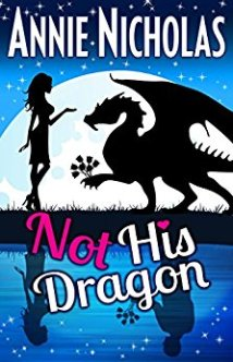 Not His Dragon - Annie Nicholas