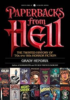 Paperbacks from Hell - Grady Hendrix