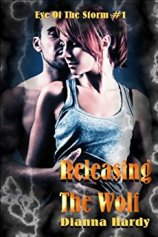 Releasing the Wolf - Dianna Hardy