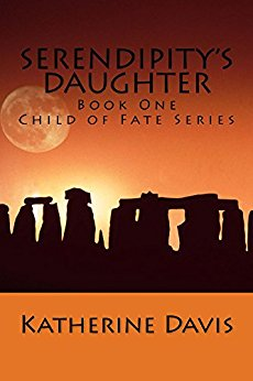 Serendipity's Daughter - Katherine Davis