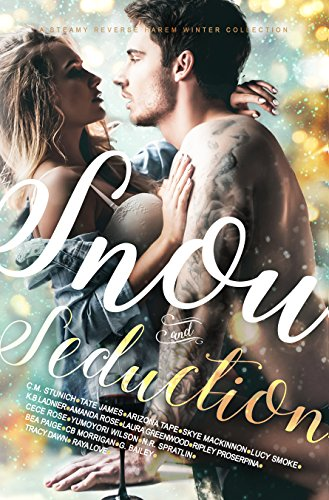 #Review: Snow and Seduction: A Steamy Reverse Harem Winter Collection