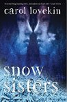 Snow Sisters by Carol Lovekin