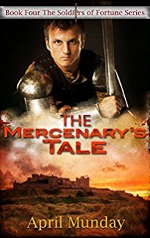 The Mercenary's Tale - April Munday