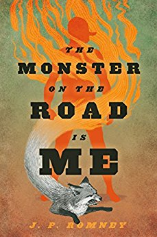 The Monster in the Road is Me - J.P. Romney