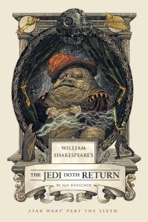 William Shakespeare's The Jedi Doth Return - Ian Doescher