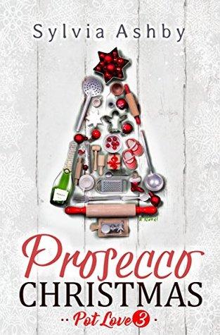 A Prosecco Christmas - Sylvia Ashby