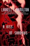 A Kiss of Shadows - Laurell K. Hamilton