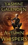 Autumn Whispers - Yasmine Galenorn