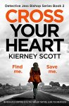 Cross Your Heart - Kierney Scott