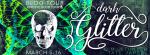 Dark Glitter - Tour Banner