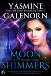 Moon Shimmers - Yasmine Galenorn