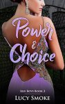 Power & Choice - Lucy Smoke