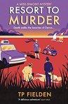 Resort to Murder - TP Fielden