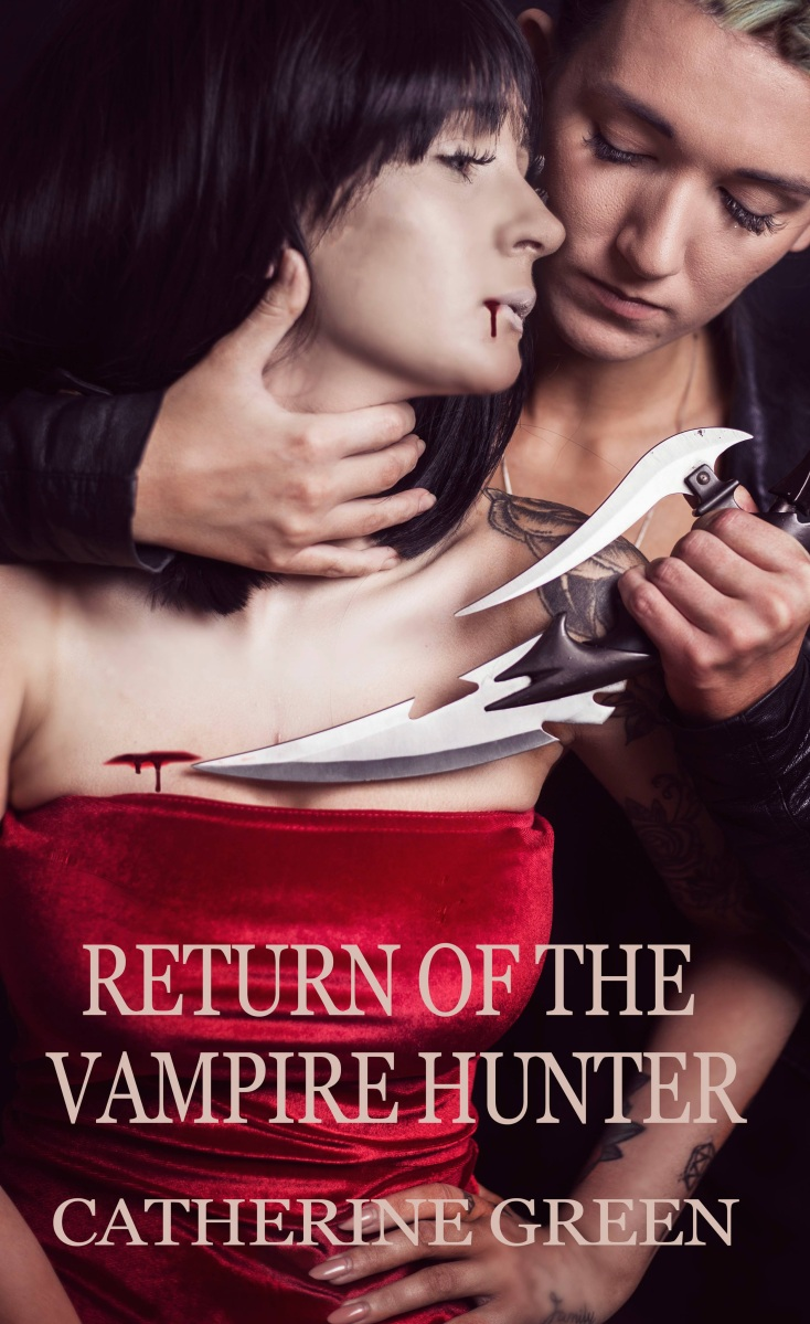 Spotlight: Return of the Vampire Hunter by Catherine Green @SpookyMrsGreen #Excerpt