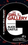 The Girl in the Gallery - Alice Castle