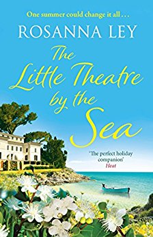 #Review: The Little Theatre by the Sea by Rosanna Ley @RosannaLey @QuercusBooks