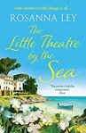 The Little Theatre by the Sea - Rosanna Ley