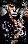 Voodoo Knights - Amanda Rose