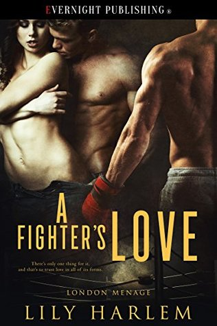 #Review: A Fighters Love by Lily Harlem @lily_harlem @evernightpub