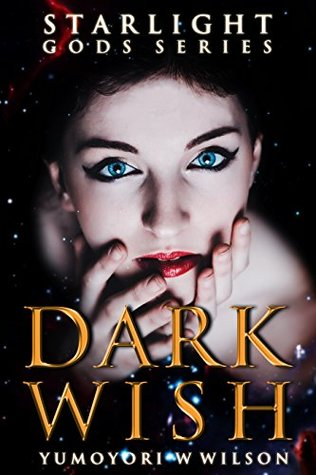 #Review: Dark Wish by Yumoyori Wilson Plus #GuestReview @PaRoyle