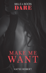 Make Me Want - Katee Robert