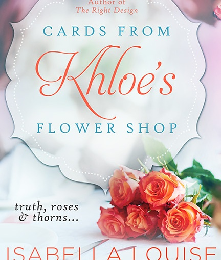 #BlogTour: Cards from Khloe's Flower Shop by Isabella Louise Anderson @ChickLitGoddess  @NeverlandBT #Excerpt #Giveaway