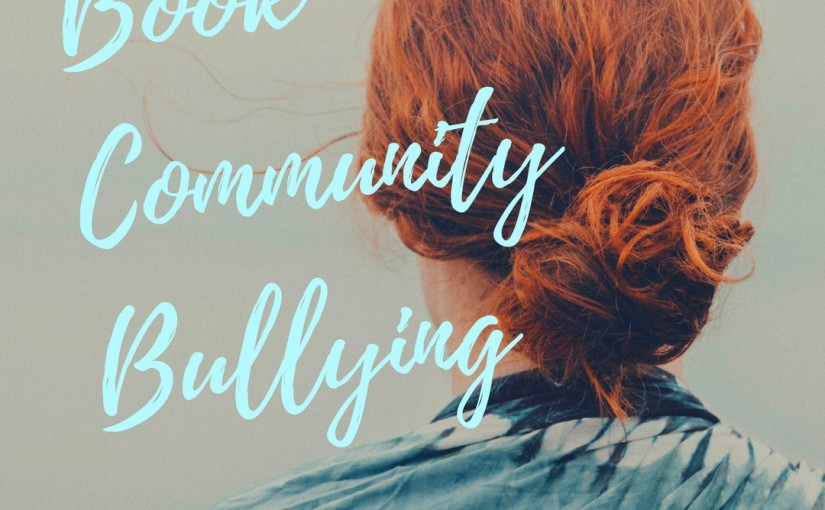 Discussion Post: Book Community Bullying #antibullying