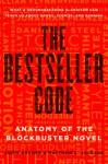 The Bestseller Code by Jodie Archer & Matthew L. Jockers