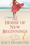 The House of New Beginnings - Lucy Diamond