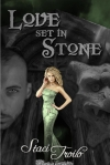 Love Set in Stone - Staci Troilo