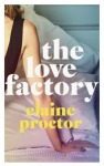 The Love Factory - Elaine Proctor