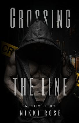 Crossing The Line - Nikki Rose