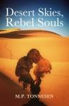 Desert Skies, Rebel Souls - M.P. Tonnesen