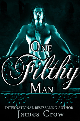 One Filthy Man - James Crow